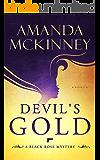 Devil's Gold: A Black Rose Mystery (Black Rose Mystery Novella Book 1)