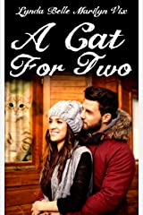 A Cat For Two Kindle Edition