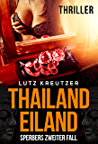 Thailandeiland - Thriller: Sperbers zweiter Fall (German Edition)