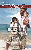 Double the Trouble (Billionaires and Babies)