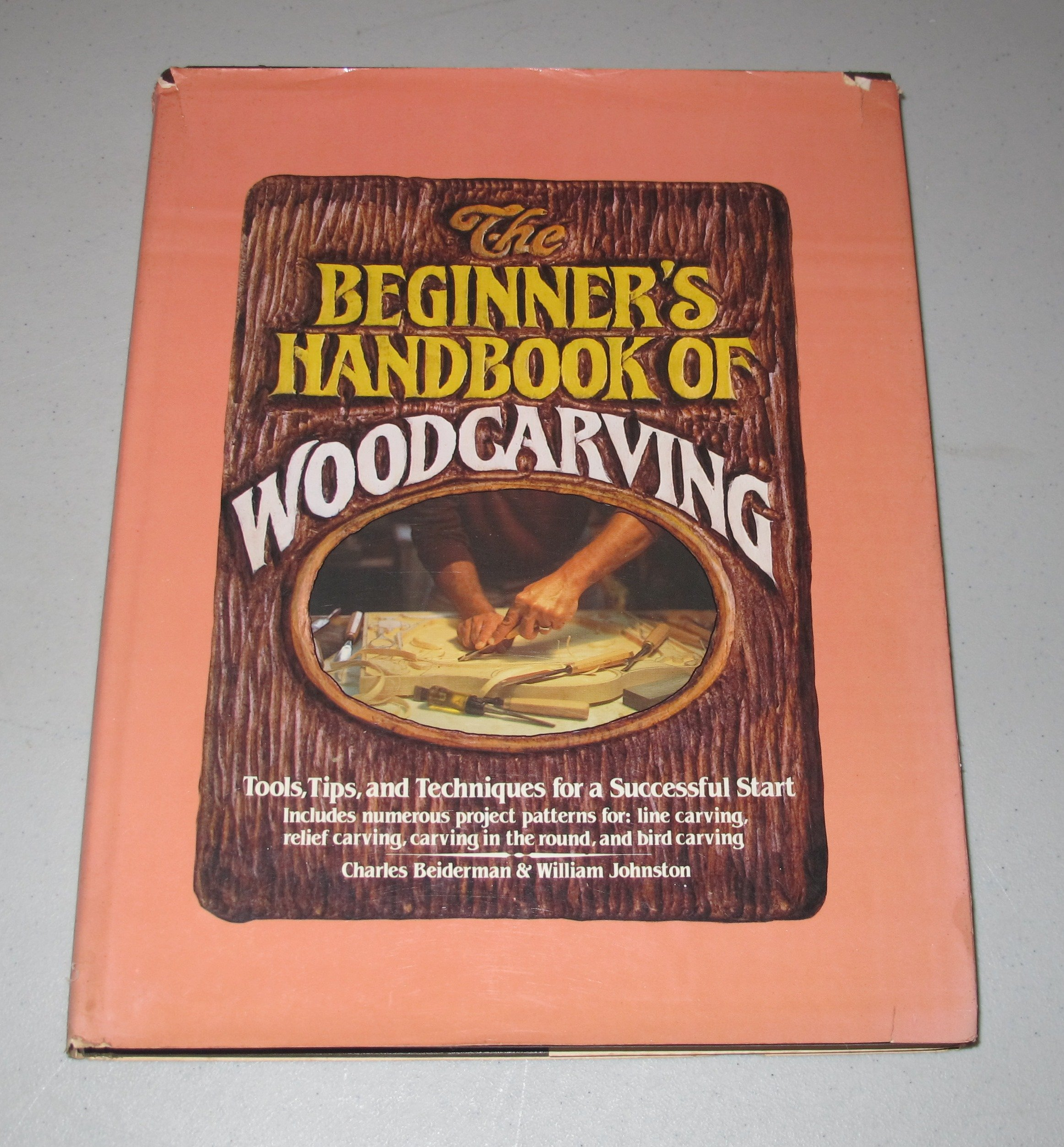 The beginners handbook of woodcarving tools tips and techniques