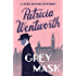 Grey Mask (The Miss Silver Mysteries Book 1)