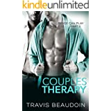Couples Therapy: A Gay Hothusband Erotic Short (Bryce Can Play Book 2)