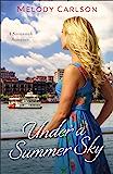 Under a Summer Sky (Follow Your Heart): A Savannah Romance