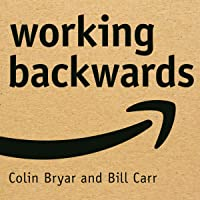 Working Backwards: Insights, Stories and Secrets from Inside Amazon
