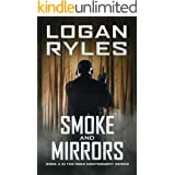 Smoke and Mirrors: Book 4 in the Reed Montgomery Series