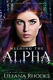 Needing the Alpha (The Crane Curse Book 3)