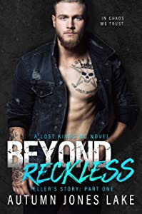 Beyond Reckless: Teller's Story, Part One (Lost Kings MC Book 8)