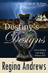 Destiny's Designs (Designs of Life Series Book 1) Kindle Edition