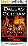 Six Murders Too Many (A Carlos McCrary, Private Investigator, Mystery Thriller Series Book 1)