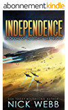Independence: Book 1 of The Legacy Ship Trilogy (English Edition)