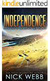 Independence: Book 1 of The Legacy Ship Trilogy