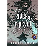 River of Thieves (Thieves' Lyric Book 1)
