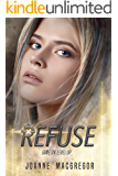 Refuse (Recoil Trilogy Book 2)