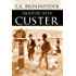 Troopers with Custer (Expanded, Annotated)