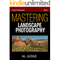 Mastering Landscape Photography (Digital Photography Book 4) book cover