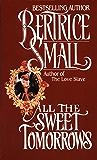 All the Sweet Tomorrows (O'Malley Saga Book 2)