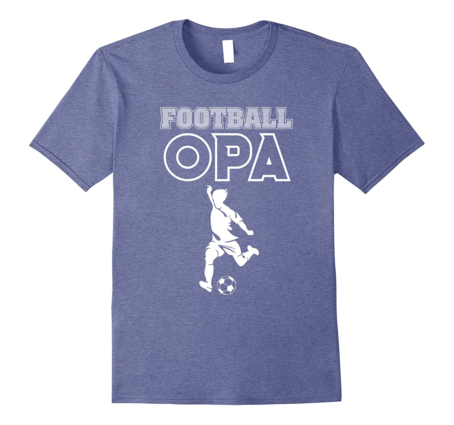 481aed86 Football Opa Shirt – Soccer Dad T-shirt Father Day Gifts – Hntee.com