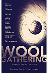 WOOL Gathering (A Charity Anthology) Kindle Edition