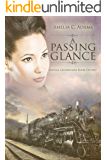 A Passing Glance (Kansas Crossroads Book 15)