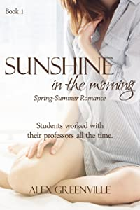 Sunshine In The Morning (Spring-Summer Romance Book 1)