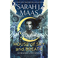 House of Sky and Breath: The unmissable new fantasy from multi-million and #1 New York Times bestselling author Sarah J…