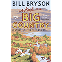 Notes From A Big Country: Journey into the American Dream (Bryson Book 7) (English Edition)