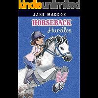 Horseback Hurdles (Jake Maddox Girl Sports Stories)