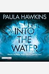 Into the Water: Traue keinem. Auch nicht dir selbst Audible Audiobook