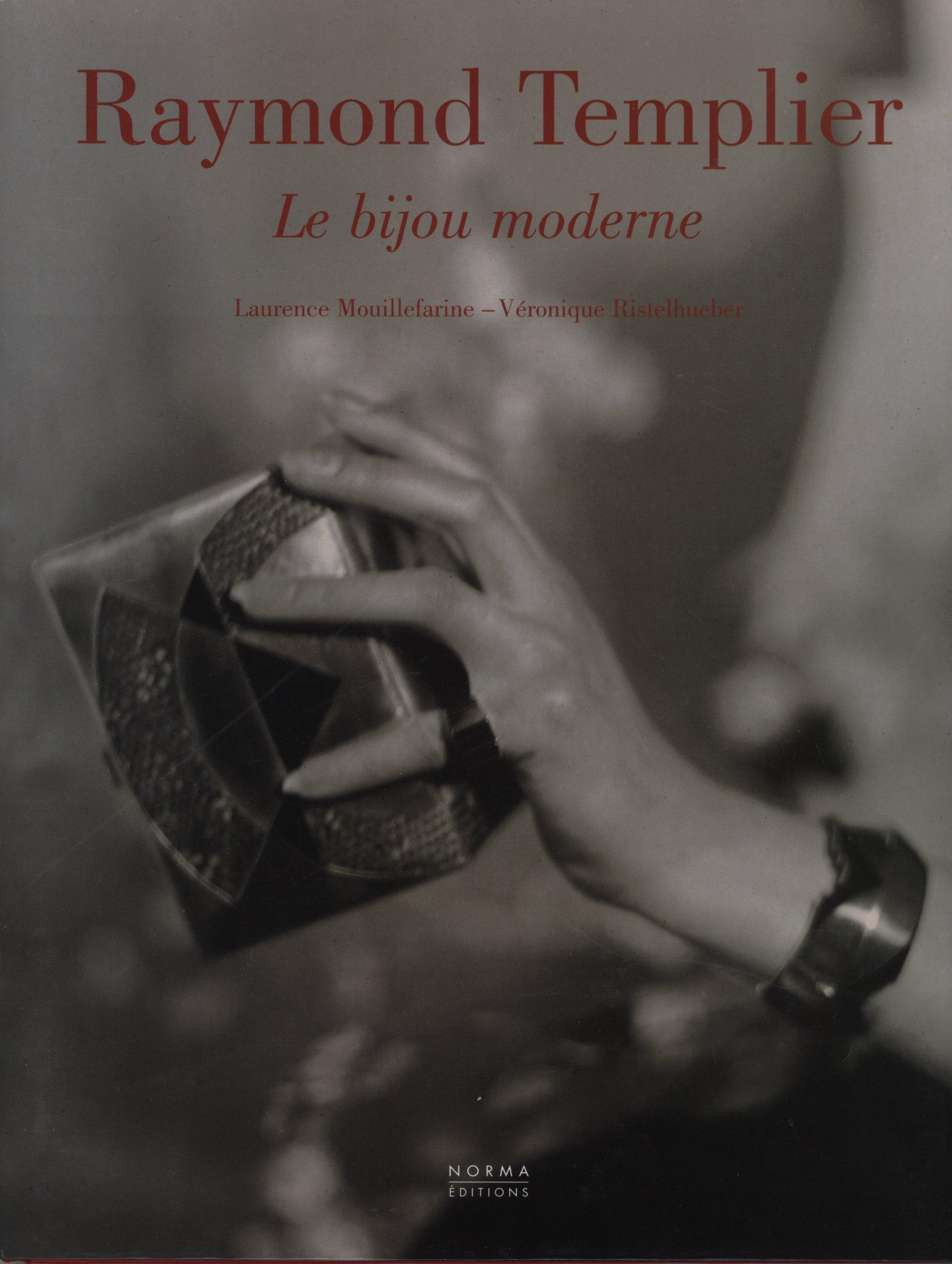 Download Raymond Templier ; le bijou moderne ebook