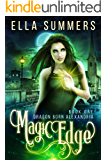 Magic Edge (Dragon Born Alexandria Book 1)