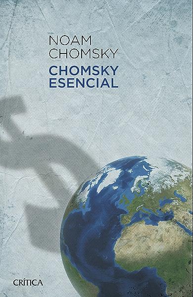 Chomsky esencial eBook: Chomsky, Noam, Mitchell, Peter, Schoeffel, John: Amazon.es: Tienda Kindle