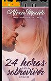 24 Horas para Sobreviver (Livro II)