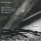 Variations: Anton Webern, Galina Ustvolskaya, Valentin Silvestrov, Pierre Boulez
