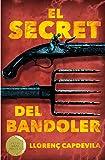 El secret del bandoler (Gran angular)
