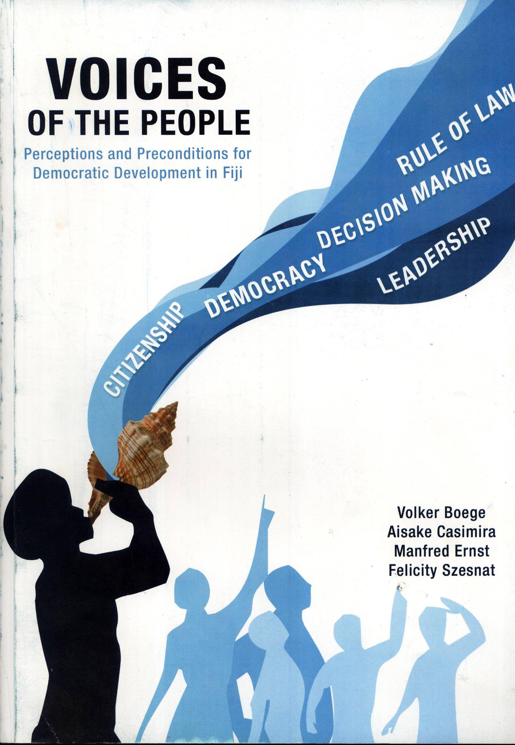 """perceptions and preconditions for democratic development in Fiji"""""""