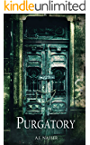 Purgatory: Scary Horror Story with Supernatural Suspense (Sin Series Book 3)