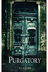 Purgatory: Scary Horror Story with Supernatural Suspense (The Sin Series Book 3) Kindle Edition