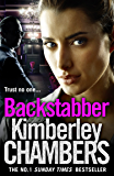 Backstabber: The No. 1 bestseller at her shocking, gripping best - this book has a twist and a sting in its tail!