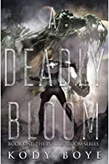 A Deadly Bloom (The Plague Bloom Book 1) Kindle Edition
