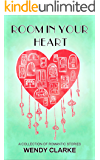 Room in Your Heart: A collection of romantic stories
