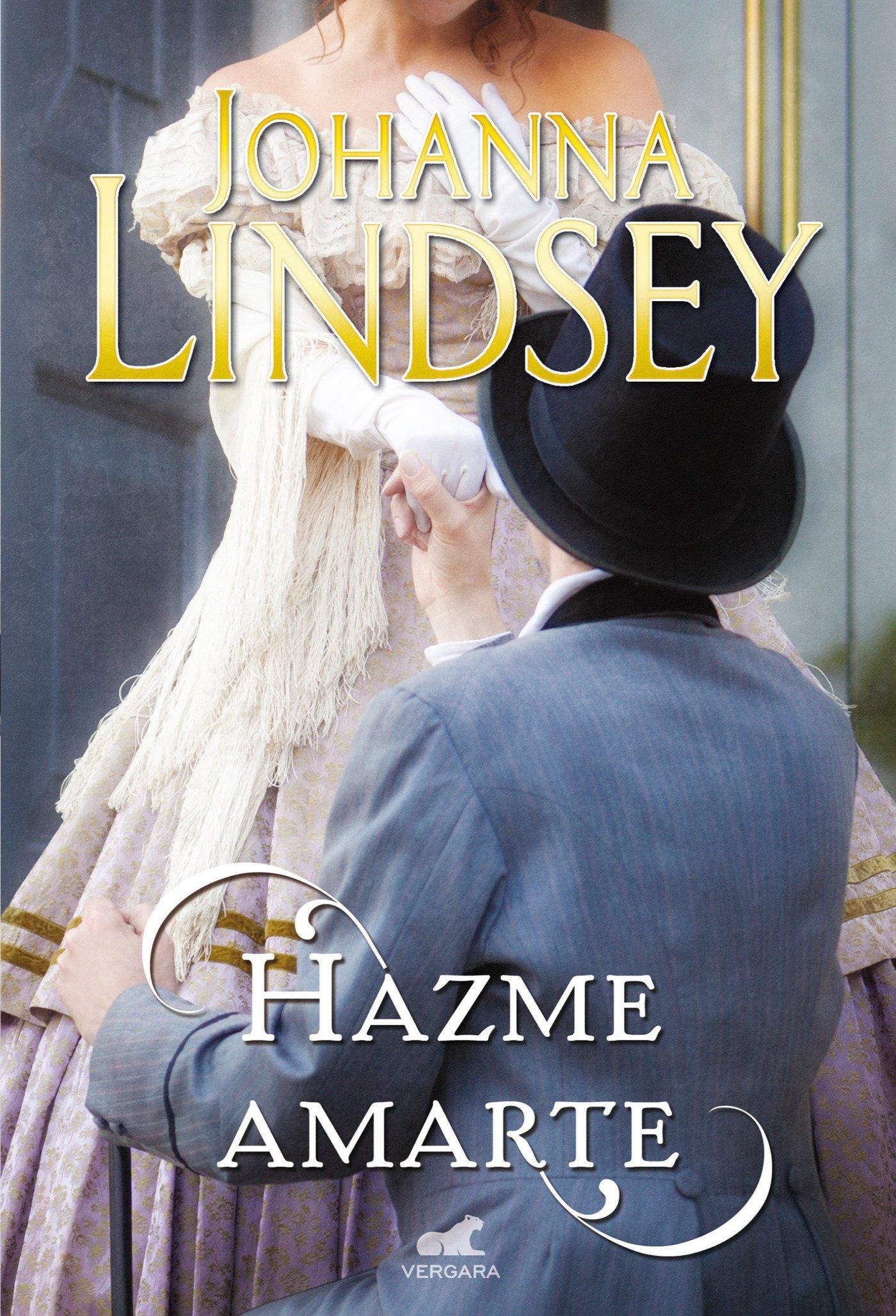 Hazme amarte (Amor y aventura): Amazon.es: Lindsey, Johanna ...