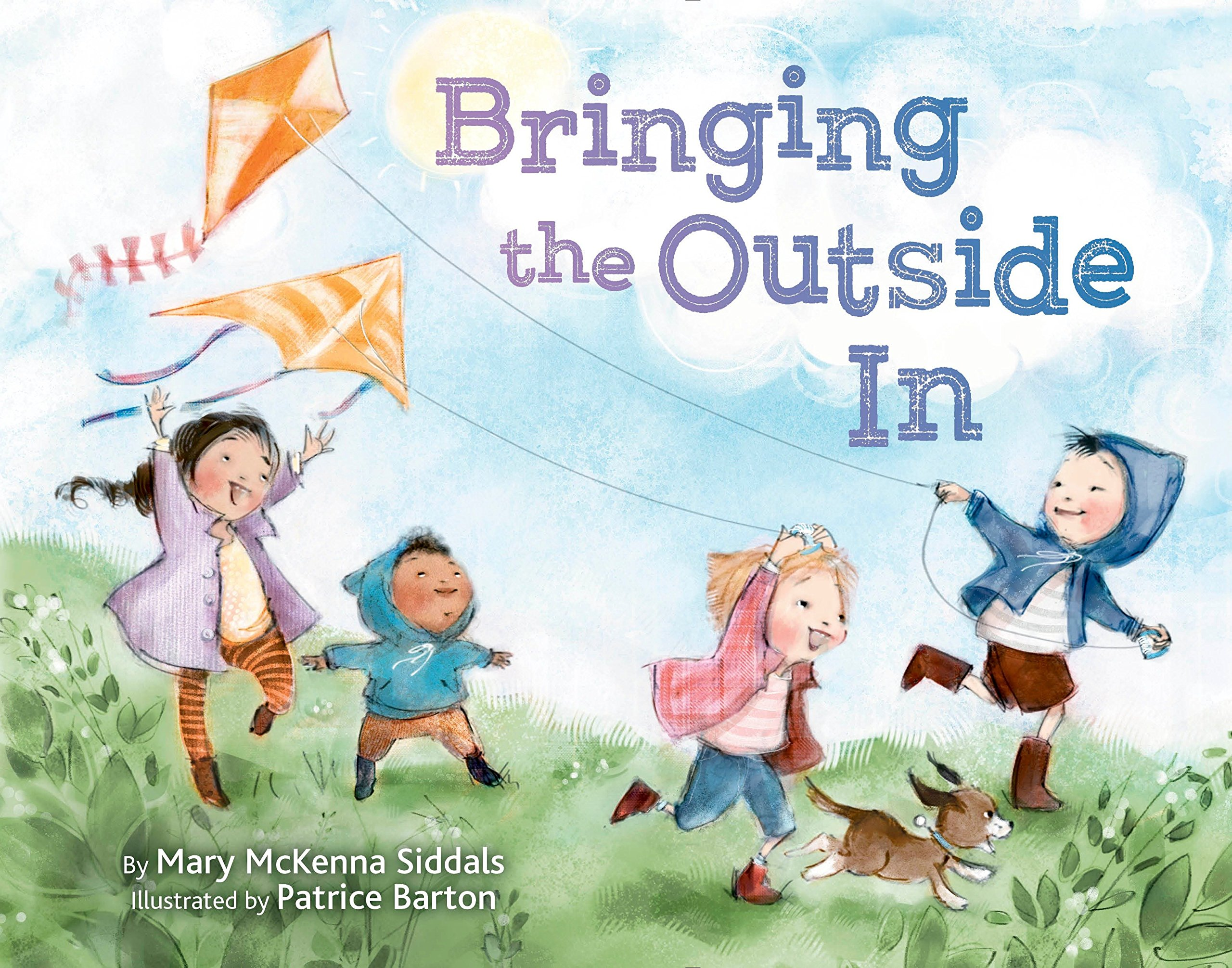 Bringing the Outside In: Siddals, Mary McKenna, Barton, Patrice:  9780449814307: Amazon.com: Books
