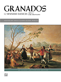 12 Spanish Dances, Op. 5: For Solo Piano (Alfred Masterwork Edition)