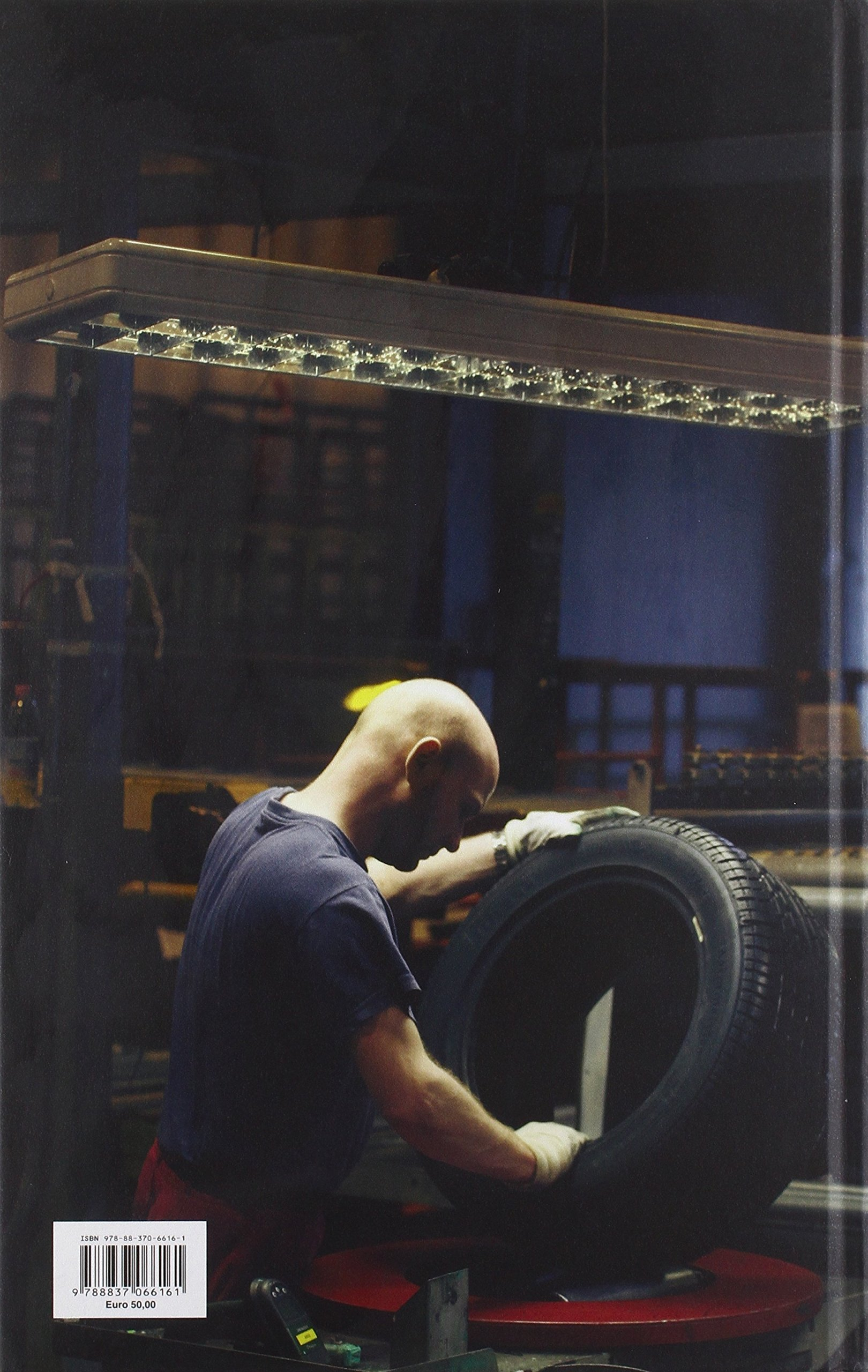 pirelli racconti di lavoro uomini macchine ideepirelli stories of work men machines and ideas ediz bilingue
