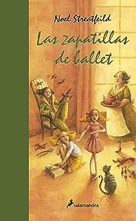 Las zapatillas de ballet (Narrativa Joven) (Spanish Edition)