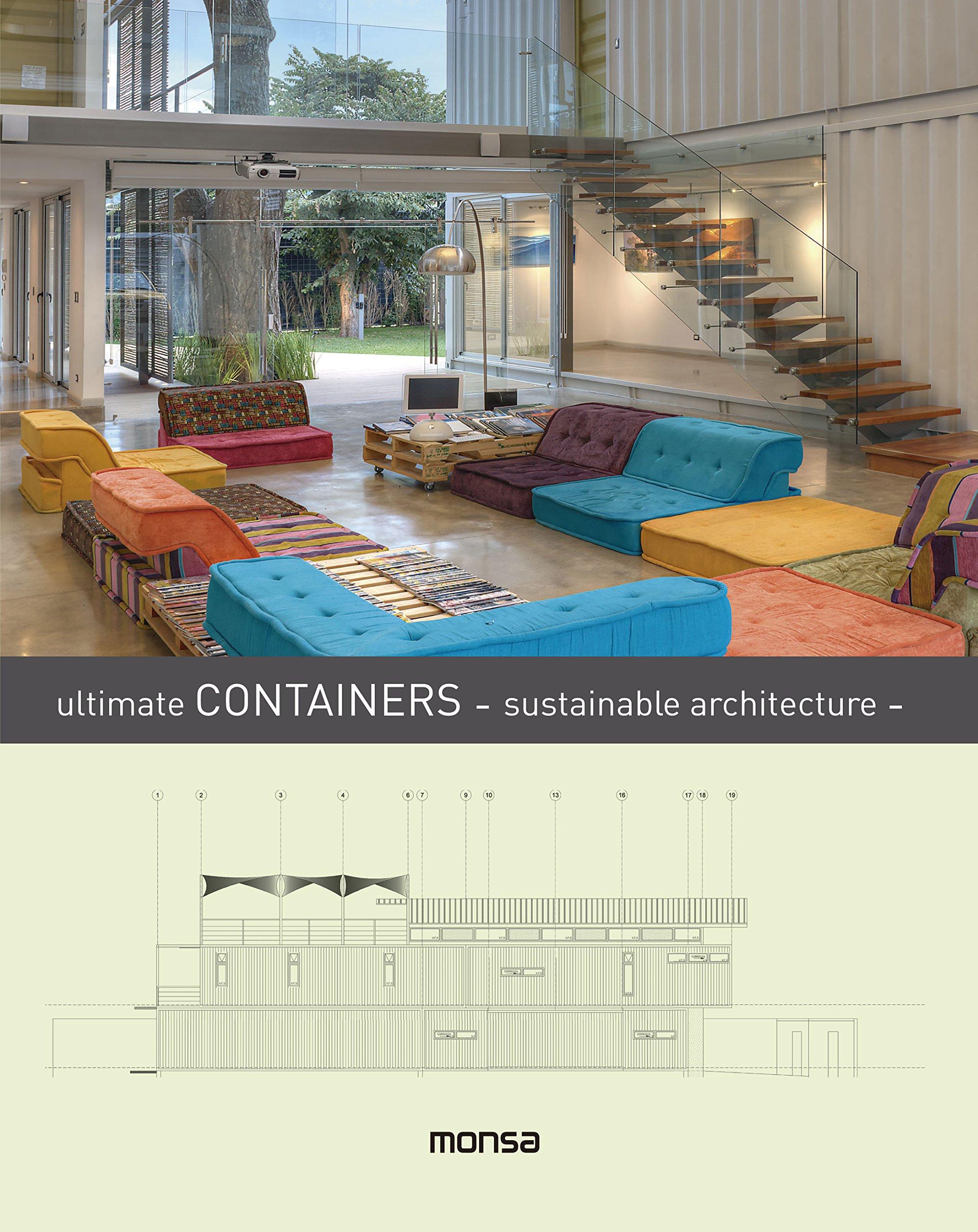 Ultimate Containers - sustainable architecture - (Inglés) Tapa dura – Ilustrado, 1 abr 2016 monsa Instituto Monsa de Ediciones S.A. 8416500215