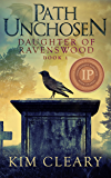 Path Unchosen (Daughter Of Ravenswood Book 1)