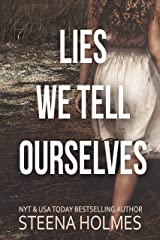 Lies We Tell Ourselves Kindle Edition