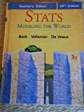 Stats: Modeling the World, Teacher's Edition, AP* Edition